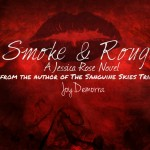 smoke and rouge